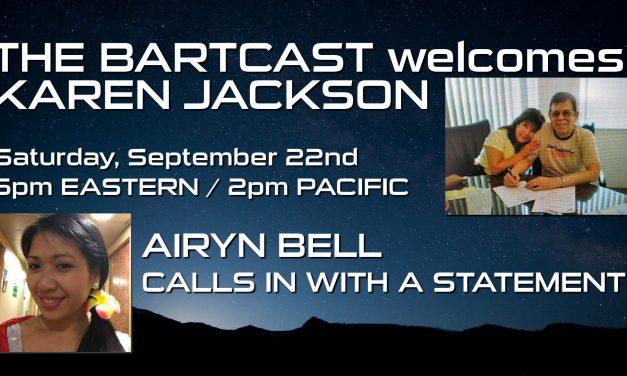 The BartCast Episode 6 – Karen Jackson, Airyn Bell